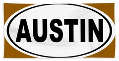 Oval Austin Texas Home Pride Bath Towel by Keith Webber Jr