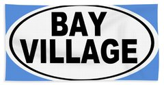 Oval Bay Village Ohio Home Pride Bath Towel by Keith Webber Jr