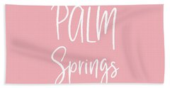 Palm Springs White On Pink- Art By Linda Woods Hand Towel