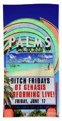 Palms Casino Sign In The Day Bath Towel by Aloha Art