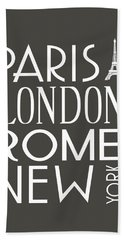 Paris, London, Rome And New York Pillow Bath Towel