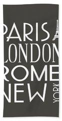 Paris, London, Rome And New York Pillow Bath Towel