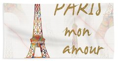 Bath Towel featuring the painting Paris Mon Amour Mixed Media by Georgeta Blanaru