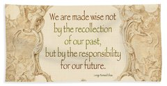 Past And Future- Quote Bath Towel