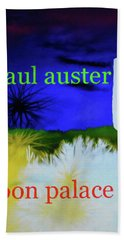 Paul Auster Poster Moon Palace Hand Towel