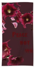 Peace Not War Hand Towel
