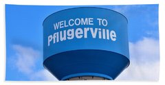 Pflugerville Texas - Water Tower Bath Towel