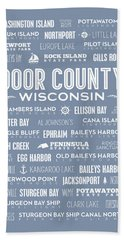 Bath Towel featuring the digital art Places Of Door County On Light Blue by Christopher Arndt