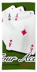 Poker Of Aces - Four Aces Bath Towel