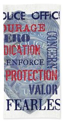 Police Inspirational 1 Bath Towel