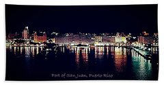 Hand Towel featuring the photograph Port Of San Juan Night Lights by DigiArt Diaries by Vicky B Fuller