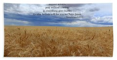 Bath Towel featuring the photograph Pray Without Ceasing by Lynn Hopwood