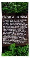 Prayer Of The Woods Bath Towel by Michelle Calkins