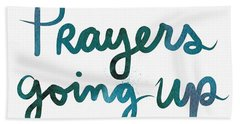 Prayers Going Up- Art By Linda Woods Bath Towel