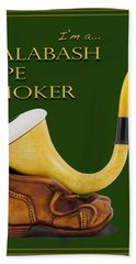 Proud To Be A Calabash Pipe Smoker Hand Towel