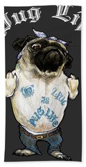 Pug Life Bath Towel