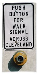 Push Button To Walk Across Clevelend Hand Towel