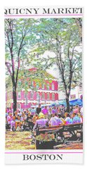 Quincy Market, Boston Massachusetts, Poster Image Bath Towel