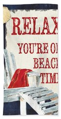 Relax You're On Beach Time Bath Towel
