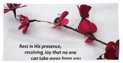 Rest In His Presence Bath Towel by Kirt Tisdale