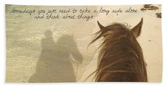 Riding The Shore Quote Hand Towel