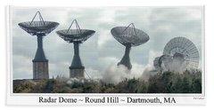 Round Hill Radar Demolition Bath Towel