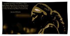 Serena Williams Quote 2e Hand Towel