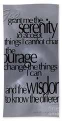 Serenity Prayer 05 Bath Towel by Vicki Ferrari