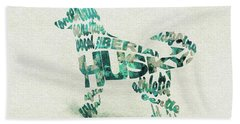 Bath Towel featuring the painting Siberian Husky Watercolor Painting / Typographic Art by Inspirowl Design