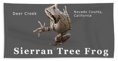 Sierran Tree Frog - Photo Frog, White Text Bath Towel