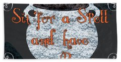 Sit For A Spell Hand Towel