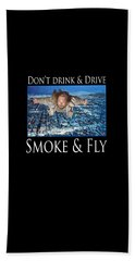 Smoke And Fly Bath Towel