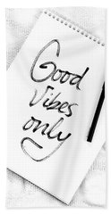 Good Vibes Only Hand Towel by Sofia Furniel