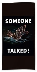 Someone Talked -- Ww2 Propaganda Hand Towel