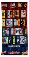 St Augustine Quote On Travel The World Is A Book Recycled Vintage License Plate Art Bath Towel