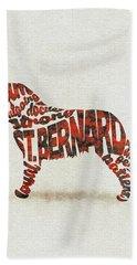 St. Bernard Dog Watercolor Painting / Typographic Art Bath Towel