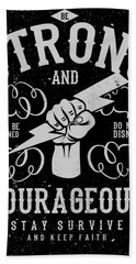 Strong And Courageous Hand Towel