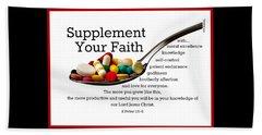 Supplement Your Faith Bath Towel