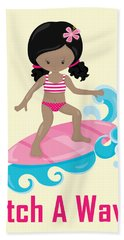Surfer Art Catch A Wave Girl With Surfboard #20 Bath Towel