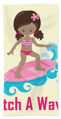 Surfer Art Catch A Wave Girl With Surfboard #21 Bath Towel
