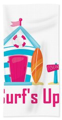 Surfer Art - Surf's Up Cabana House To The Beach Bath Towel