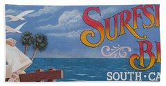 Surfside Beach Sign Hand Towel