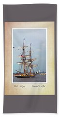 Bath Towel featuring the photograph Tall Ships V1 by Heidi Hermes