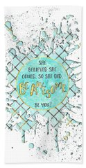 Text Art She Believed - Cyan White - Splashes Hand Towel