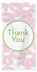 Thank You Card Pink Flowers- Art By Linda Woods Bath Towel