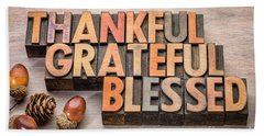 thankful, grateful, blessed - Thanksgiving theme Bath Towel