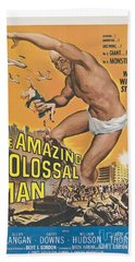 The Amazing Colossal Man Movie Poster Bath Towel