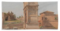 The Arch Of Titus In Rome, 1839 Bath Towel