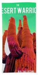 The Desert Warrior Poster IIi Hand Towel
