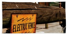 Bath Towel featuring the photograph The Electric Fence by Bob Pardue